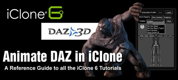 Animate DAZ with iClone 6 - REFERENCE GUIDE - Daz 3D Forums